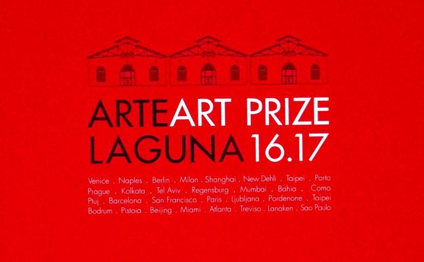 ARTE LAGUNA ART PRIZE 2017